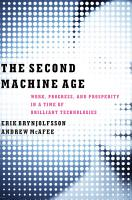 The Second Machine Age  Work  Progress  and Prosperity in a Time of Brilliant Technologies PDF