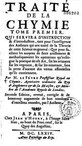 Traité de la chymie ... par Nicolas Lefèvre