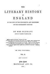 The Literary History of England in the End of the Eighteenth and Beginning of the Nineteenth Century: Volume 2