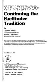 Census '80: Continuing the Factfinder Tradition