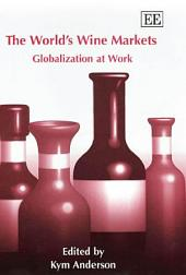 The World's Wine Markets: Globalization at Work