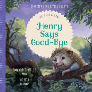 Henry Says Good Bye