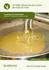 Obtención de aceites de orujo de oliva. INAK0109
