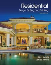 Residential Design, Drafting, and Detailing: Edition 2