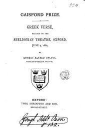Gaisford prize. Greek verse (Milton's Paradise lost, book iv. lines 32-113, tr. into tragic iambics) by E.A. Upcott