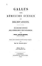 Gallus: oder Römische scenen aus der zeit Augusts, Band 1