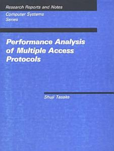 Performance Analysis of Multiple Access Protocols PDF