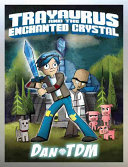 DanTDM  Trayaurus and the Enchanted Crystal Book