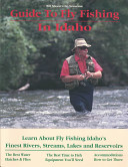 Bill Mason's No Nonsense Guide to Fly Fishing in Idaho
