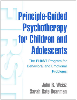 Principle Guided Psychotherapy for Children and Adolescents