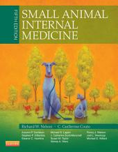 Small Animal Internal Medicine - E-Book: Edition 5