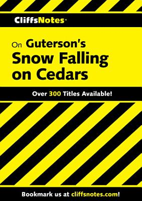 CliffsNotes on Guterson s Snow Falling on Cedars