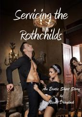 Servicing the Rothchilds