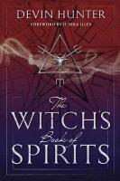 The Witch s Book of Spirits PDF