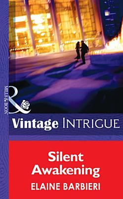 Silent Awakening  Mills   Boon Intrigue