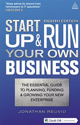 Start Up And Run Your Own Business 8th Edition