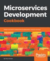 Microservices Development Cookbook PDF