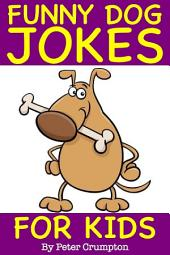 Funny Dog Jokes For Kids