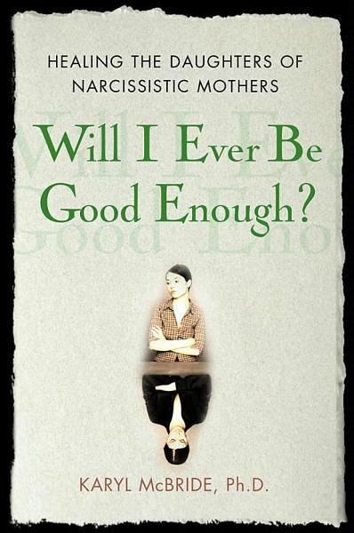 Download Will I Ever be Good Enough  Book