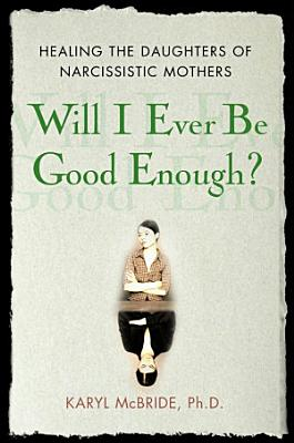 Will I Ever be Good Enough?