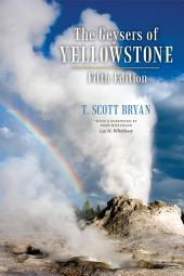 The Geysers of Yellowstone, Fifth Edition