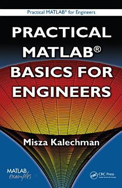 Practical MATLAB Basics for Engineers PDF