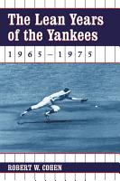 The Lean Years of the Yankees  1965  1975 PDF