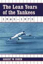 The Lean Years of the Yankees, 1965–1975