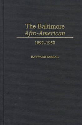 The Baltimore Afro American  1892 1950 PDF