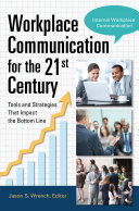 Workplace Communication for the 21st Century