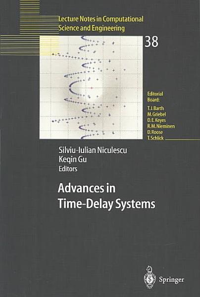 Advances In Time Delay Systems
