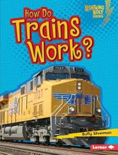 How Do Trains Work?