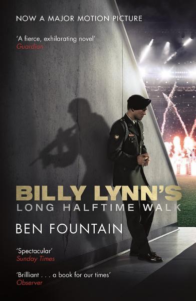 Billy Lynn S Long Halftime Walk