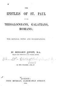 The Epistles of St  Paul to the Thessalonians  Galatians  Romans PDF