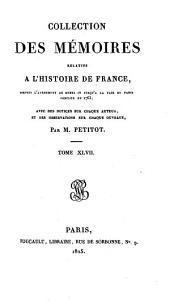 Collection des mémoires relatifs à l'histoire de France: ... [ser. 1] t. 1-52, 1819-26; [ser. 2]