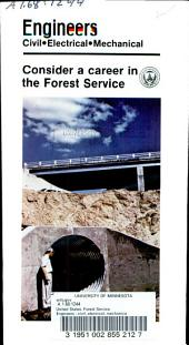 Engineers: civil, electrical, mechanical : consider a career in the Forest Service