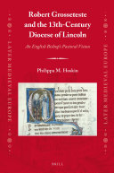 Robert Grosseteste and the 13th-Century Diocese of Lincoln