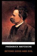 Frederick Nietzsche   Beyond Good and Evil PDF