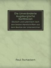 Die Unver?nderte Augsburgische Konfession