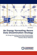 An Energy Harvesting Aware Data Dissemination Strategy