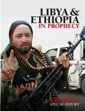 Libya and Ethiopia In Prophecy: Trumpet Special Report