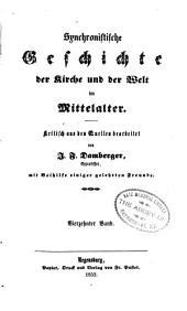 Synchronistische Geschichte der Kirke und der Welt im Mittelalter: Band 14