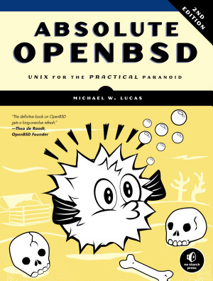 Absolute OpenBSD  2nd Edition PDF