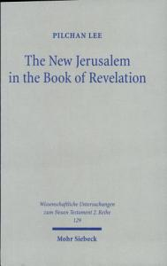 The New Jerusalem in the Book of Revelation Book