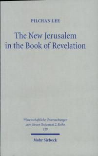 The New Jerusalem in the Book of Revelation