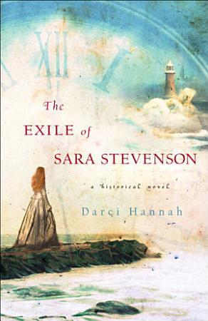 The Exile of Sara Stevenson PDF