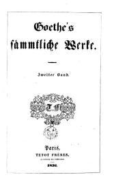 Sämmtliche Werke /Goethe: Band 2