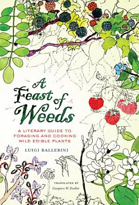 A Feast of Weeds