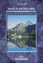 Walks in the Engadine - Switzerland: 100 walks and treks, Edition 2