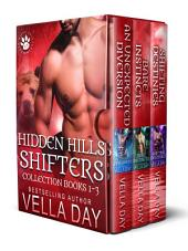 Hidden Hills Shifters Books 1–3